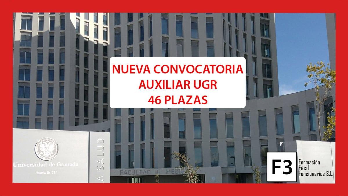 Nuevos grupos Auxiliar Administrativo UGR 46 plazas – Convocatoria 2020