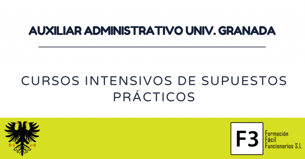 Supuestos prácticos auxiliar administrativo UGR
